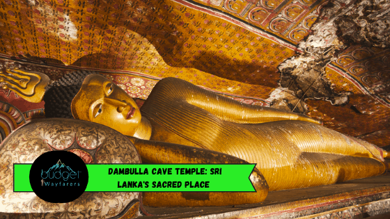 Dambulla Cave Temple: Sri Lanka's Sacred Place for 22 Centuries