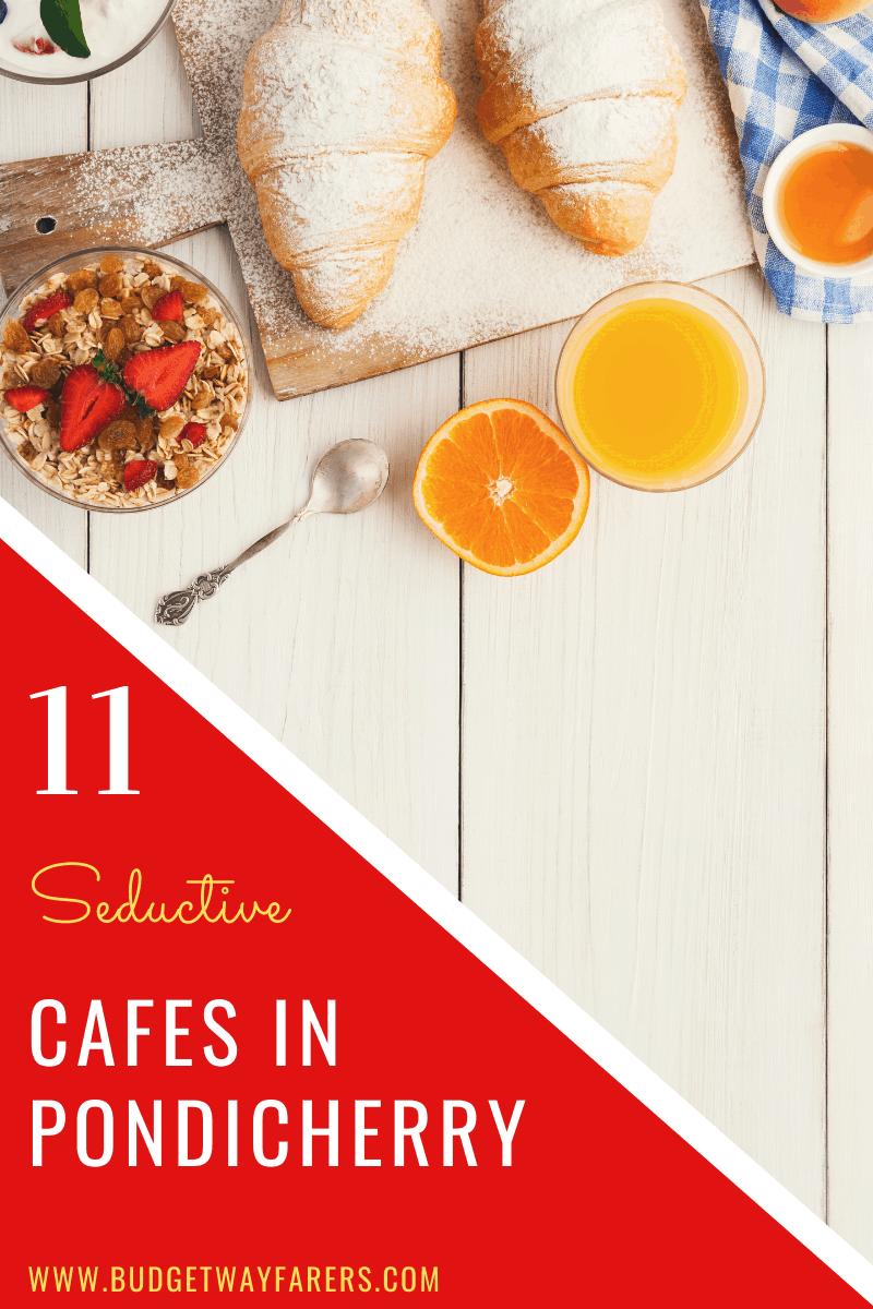 Best cafes in Pondicherry