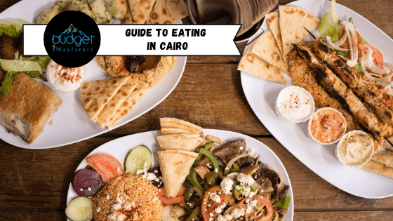 Cairo Food Guide – What and Where to Eat in the Land of the Sphinx?
