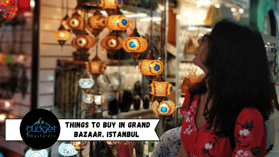 Best Things to Buy in Grand Bazaar – Istanbul's Haven for Shoppers