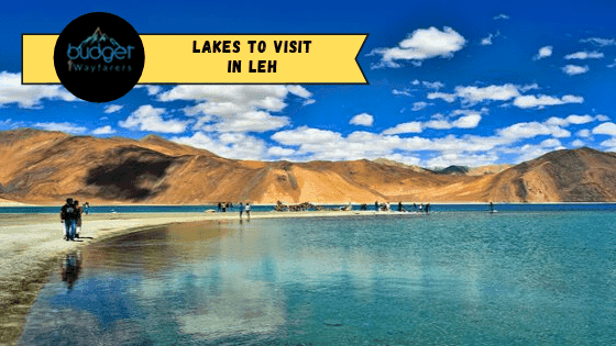 9 Beautiful Lakes in Leh that you Don't Know About!