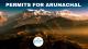 ermits for Arunachal Pradesh