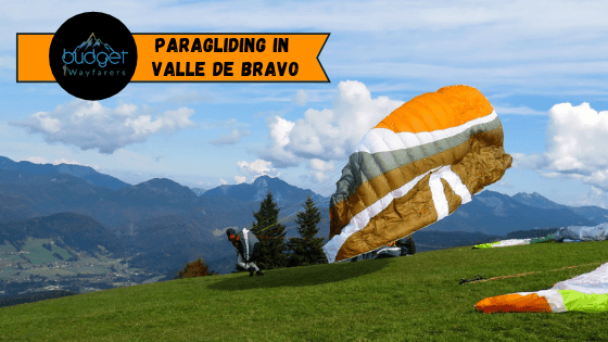 Paragliding Amidst Valle de Bravo's Natural Artistry: A Complete Guide