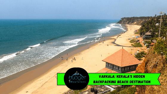 Varkala: Kerala's Hidden Backpacking Beach Destination