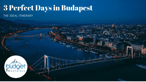 3 Perfect Days in Budapest