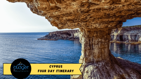 Making the Most of your Cyprus 4 Day Trip – The Complete Travel Itinerary