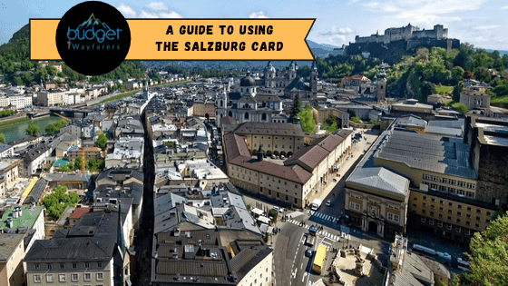 Salzburg Card: Where, How and Why you Need to Get One?