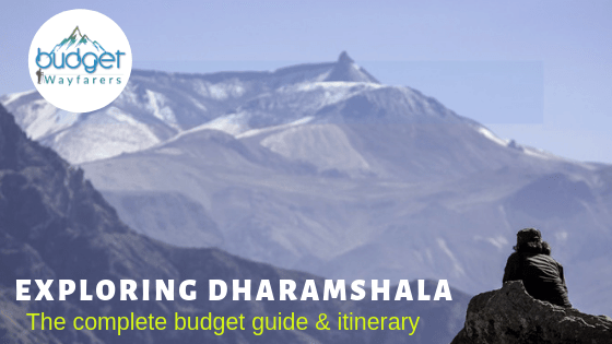 Dharamshala budget trip