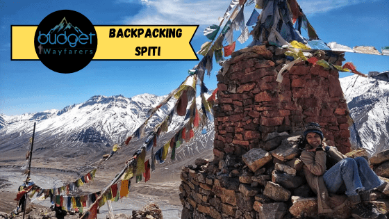 Spiti Valley Budget Trip: 10 Day Itinerary and Daily Cost