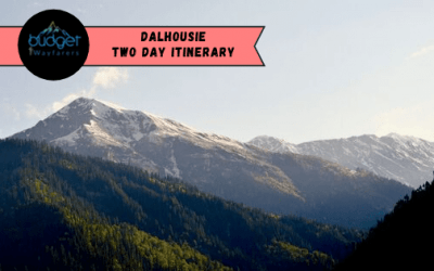 Backpacking to Dalhousie for 2 Days: The Complete Itinerary