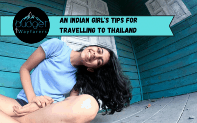 Tips for Travelling from India to Thailand – The Land of Smiles