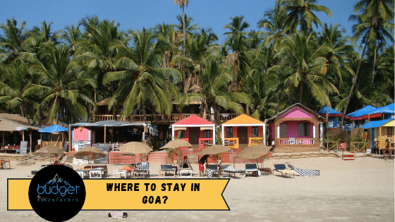 Best Places to stay in Goa – The Complete Guide