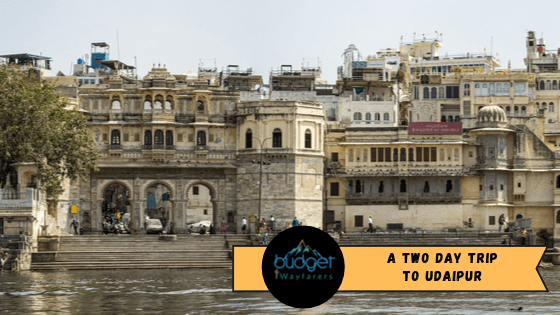 Top 10 Places to Visit in Udaipur Two Day Trip