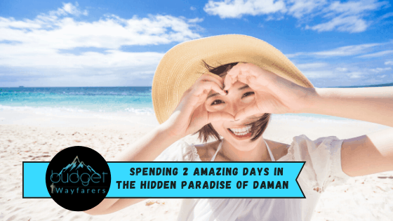 Best Places to Visit in Daman within 2 Days – A Backpacker's Itinerary