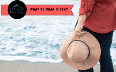 What to Wear in Goa- The Complete Guide for Men & Women