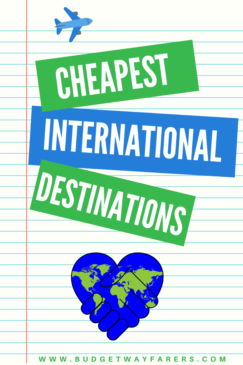 Cheapest countries to travel from India