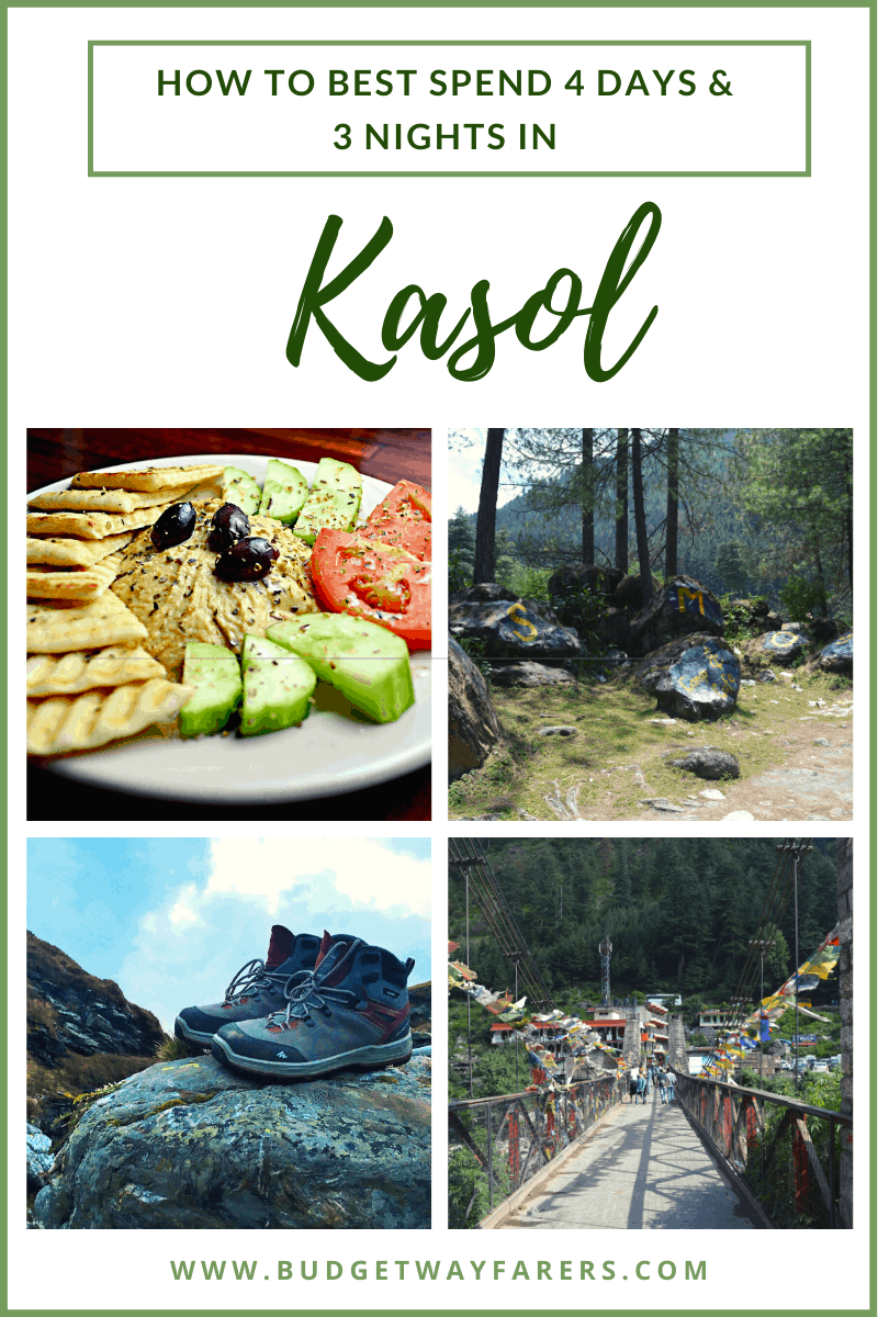 kasol itinerary for 4 days