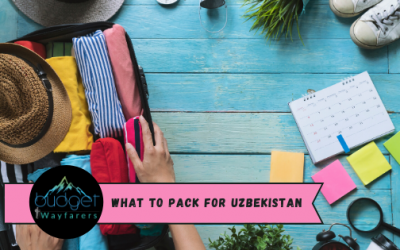 17 Crucial Things on your Packing list for Uzbekistan