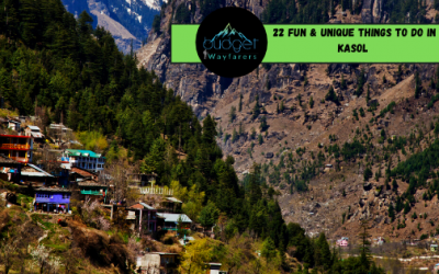 22 Fun & Unique Things to Do in Kasol