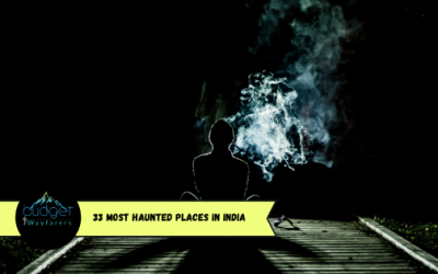 33 Most Haunted Places in India for the Bravehearts!