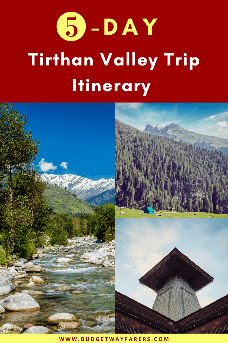 Tirthan Valley Trip Itinerary