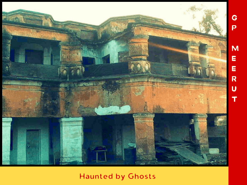 haunted places in meerut