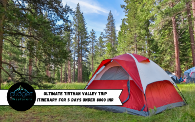 24 Fun & Exciting Things to Do in Tirthan Valley