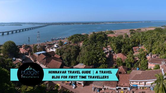 Honnavar Travel Guide | A Honnavar Travel Blog for First Time Travellers